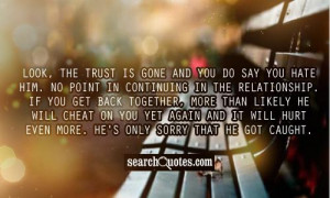 Quotes about Being Cheated On http://www.searchquotes.com/Dont_Trust ...