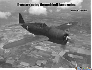 This Is The Best Quote Ever Made. (From Ww2)