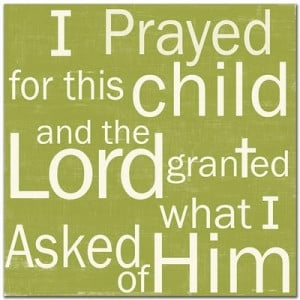 ... hannah and samuel quotes hannah prayer answered prayers children baby