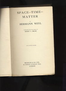 SPACE TIME MATTER HERMANN WEYL 1922 BOOK PHYSICS