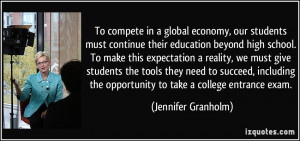 in a global economy, our students must continue their education ...