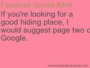 ... suggest page two of Google.-Best Facebook Quotes, Facebook Sayings