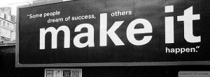 Some-People-Dream-Success-Others-Make-It-Happen-Facebook-Timelife ...