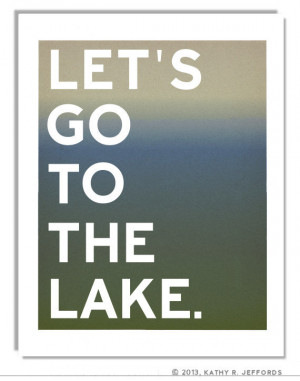The Lake - A Blue And Green Typography Print, Lake House Decor, Lake ...
