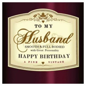 To My Husband. Happy Birthday