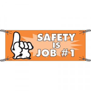 ... and Accessories > Safety Is Job Number One Safety Slogan Banners