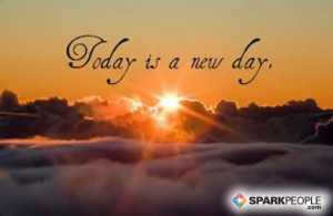 Motivational Quote - Today is a new day.
