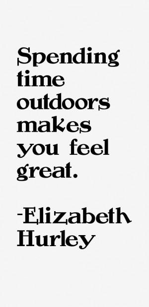 Elizabeth Hurley Quotes & Sayings