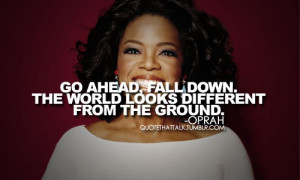 fall down, oprah, quote, text