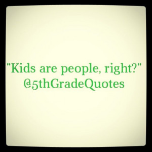 5th Grade Quotes #kids #people