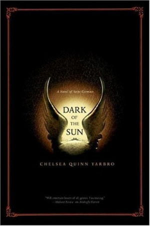 """Start by marking """"Dark of the Sun (Saint-Germain, #17)"""" as Want to ..."""