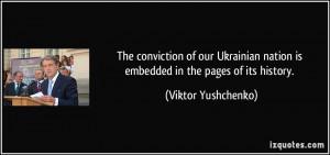 More Viktor Yushchenko Quotes