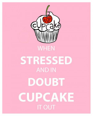 Cupcake Quotes #funny