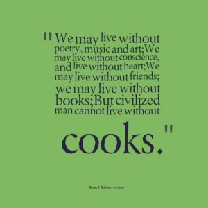 Chef's life for me