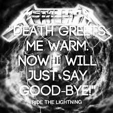 Metallica Ride The Lightning Quote ♡