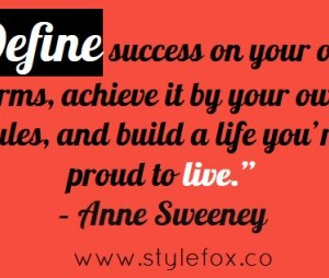 Quote of the Day Anne Sweeney on Living by Your Own Terms