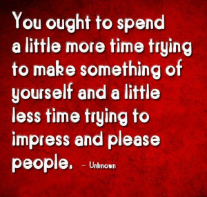 Make Time For Yourself Quotes More time trying to make