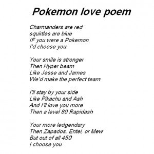 Pokemon love poem and Pokemon lov quotes.