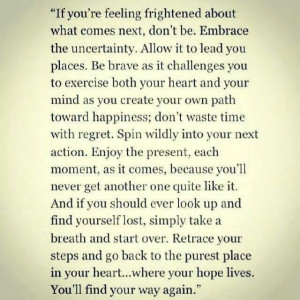 ... Quotes, Favorite Quotes, Hope Living, Feelings, Embrace Uncertainty