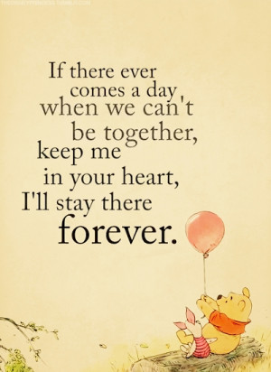 """... Me In Your Heart, I'll Stay There Forever """" ~ Missing You Quote"""