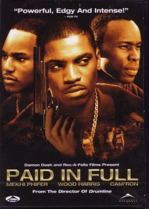 Paid In Full- Gangster Movies