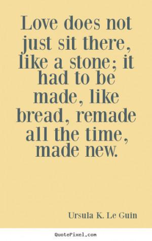 Ursula K Le Guin Quotes