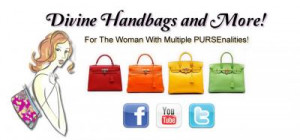 DIVINE HANDBAGS AND MORE is for women with multiple PURSE'nalities ...