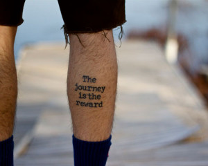Life Is a Journey Tattoo Quotes