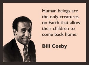 Bill Cosby Funny Quotes...