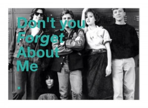 Breakfast club quotes, best, sayings, forget