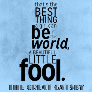 ... (19) Gallery Images For The Great Gatsby Quotes Beautiful Fool