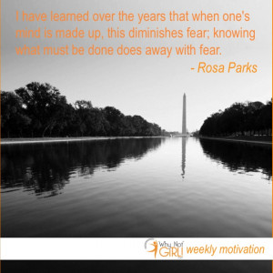 Weekly Motivation: Rosa Parks on Conquering Fear