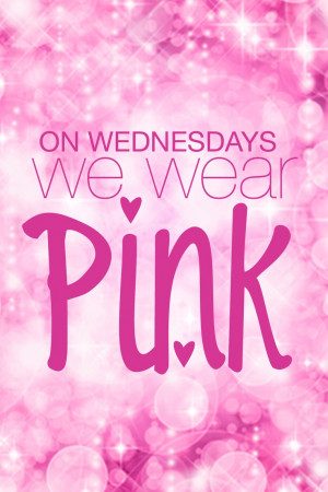 ... famous quote from the hilarious movie Mean Girls. #wednesday #