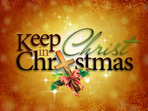 Why we should keep Christ in Christmas