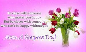 ... quotes for him with love sayings to wish good morning have a nice day