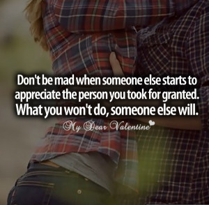 Love hurts quotes - Dont be mad when someone