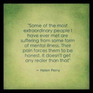 mental quotes and sayings | ... mental illness their pain forces them ...