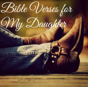 Bible Verses for My Daughter