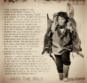 Into the wild. Beautiful quote.