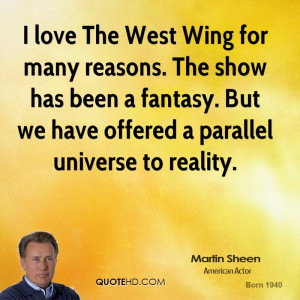 love The West Wing for many reasons. The show has been a fantasy ...