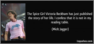 The Spice Girl Victoria Beckham has just published the story of her ...