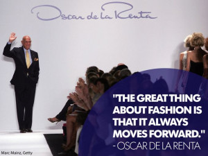 Quotes from fashion visionary Oscar de la Renta