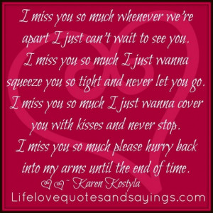 ... you so much whenever were apart i just cant wait to see you love quote