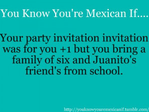 you know you're mexican when -