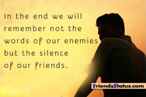 Remember the silence of our friends