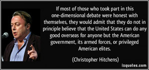 If most of those who took part in this one-dimensional debate were ...
