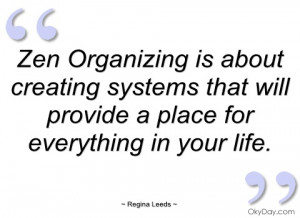 zen organizing is about creating systems