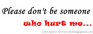 Please don't be someone who hurt me [Cover Quote]