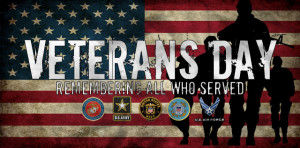 On Veterans Day – And Every Day – We Thank You For Your Service!