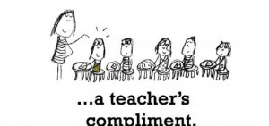 Teacher's Compliment